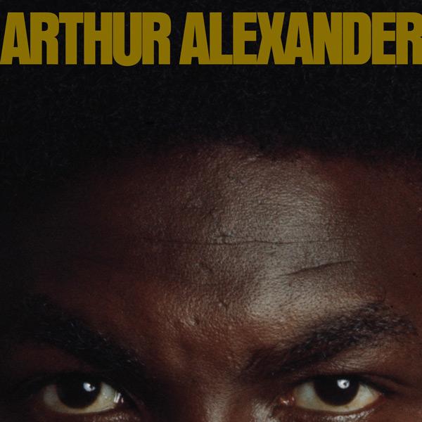 Arthur Alexander, <I>Lonely Just Like Me</I>