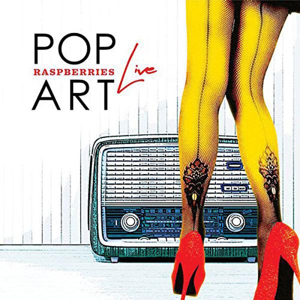 The Raspberries: Pop Art Live