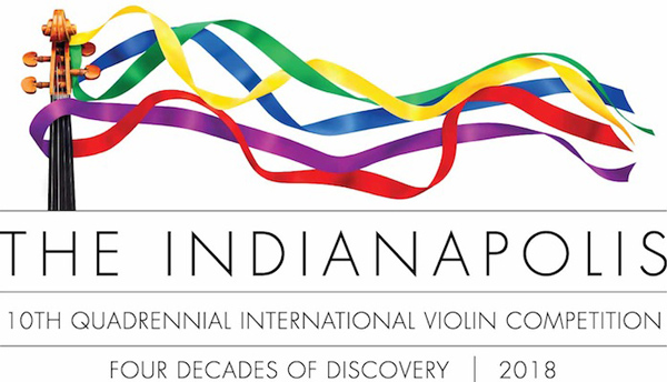 The 2018 Indianapolis Violin Competition