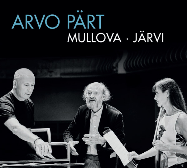 Pärt from Mullova and Järvi