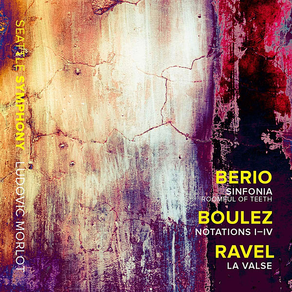 Recording of October 2018: Berio, Boulez, Ravel: Orchestral Works