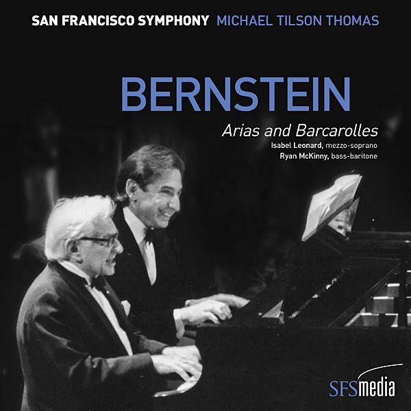 Recording of November 2018: Bernstein: <I>Arias and Barcarolles</I>
