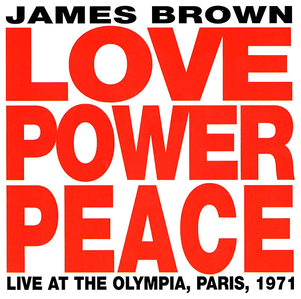 Recording of December 2014: <I>Love Power Peace: Live at the Olympia, Paris, 1971</I>