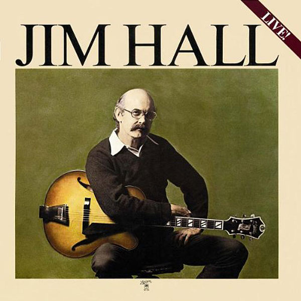 Recording of December 1977: Jim Hall Live!