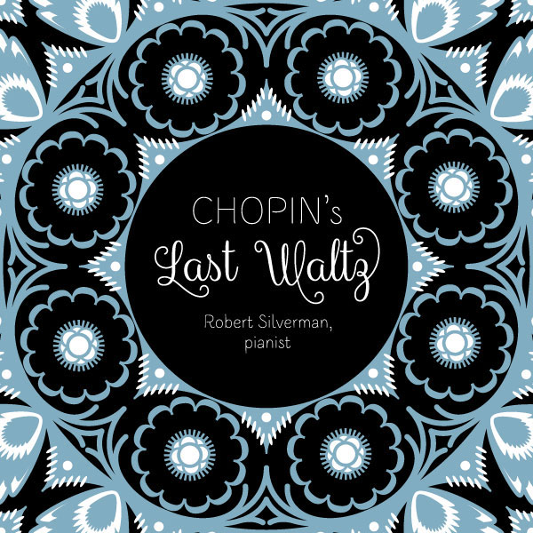 Recording of February 2018: Chopin's Last Waltz