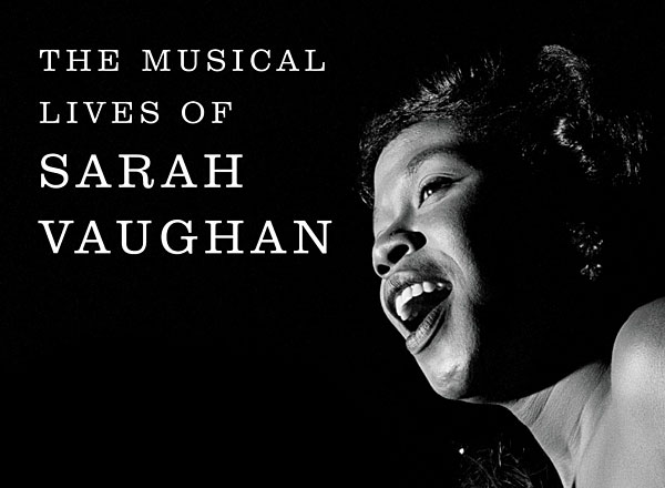 Book Review: Queen of Bebop: The Musical Lives of Sarah Vaughan