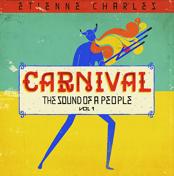 Recording of June 2019: Carnival: The Sound of a People, Vol 1