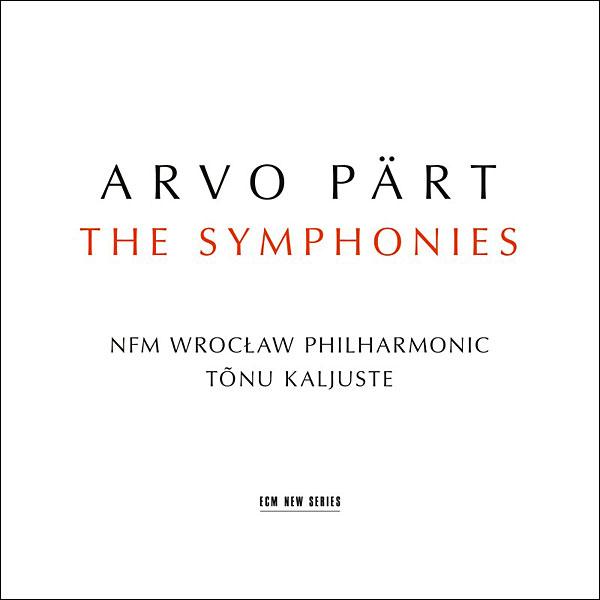 Recording of Septenber 2018: Pärt: <I>The Symphonies</I>