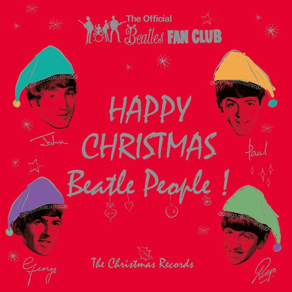 Happy Christmas: The Beatles Fan Club Singles